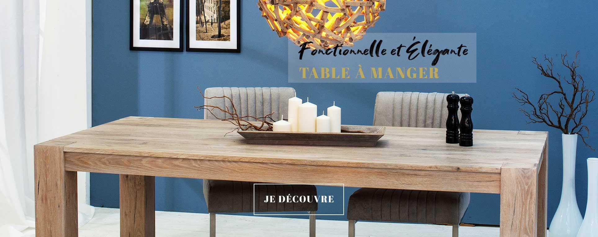 Découvrez nos tables de salle à manger